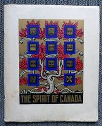 image of THE SPIRIT OF CANADA.  DOMINION AND PROVINCES 1939.  A SOUVENIR OF WELCOME TO H.M. KING GEORGE VI AND H.M. QUEEN ELIZABETH.  WITH ITINERARY SHEET.