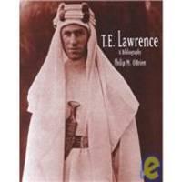 T.E. Lawrence: A Bibliography