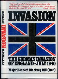 Invasion: The Alternate History of the German Invasion of England, July 1940