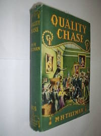 Quality Chase by Tiltman M.H - First Edition - 1950 - from Flashbackbooks (SKU: biblio1498 F18062)