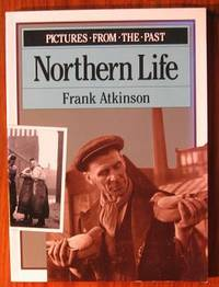image of Pictures from the Past: Northern Life