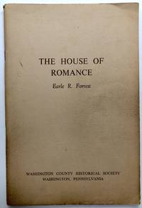 The House of Romance (Lemoyne House and family, Washington, PA)