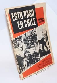 image of Esto Paso en Chile; habla el testigo Manuel Mejido periodista mexicano