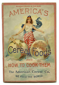 America's Cereal Foods and How to Cook Them