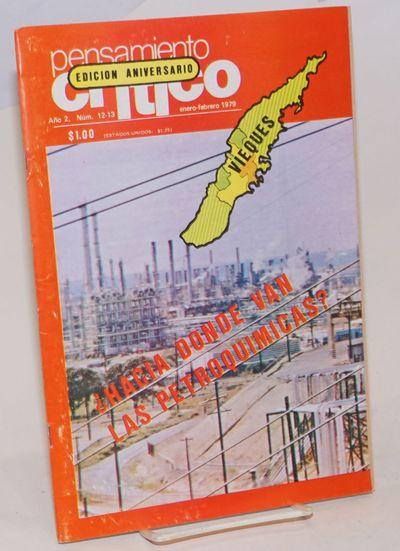 Río Piedras, P.R.: Ediciones Pensamiento Crítico, 1979. Magazine. 32p., 7.5x10.25 inches, text in ...