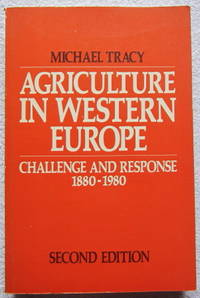 Agriculture in Western Europe: Challenge and Response, 1880-1980