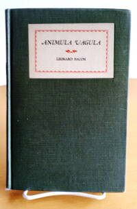 Animula Vagula by  Leonard Bacon - First Edition - 1926 - from Structure, Verses, Agency Books - Member, I.O.B.A. (SKU: 346647)