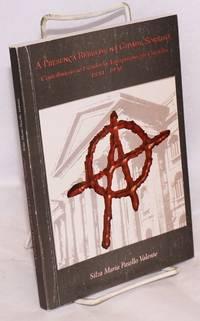 A presenca rebelde na Cidade Sorriso; contribuição ao estudo do anarquismo em Curitiba, 1890-1920