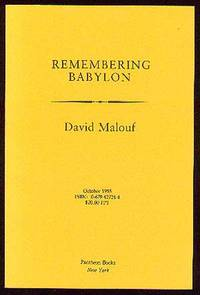 a review of remembering babylon a book by david malouf Get this from a library remembering babylon [david malouf] -- in nineteenth-century australia, gemmy fairley tries to fit into white society after he was raised by aborigines for thirteen years.