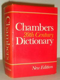 Chambers 20th Century Dictionary - New Edition 1983