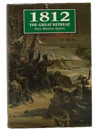 1812: The Great Retreat, Told by the Survivors