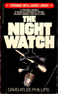 The Night Watch by  David Atlee Phillips - Paperback - 1982 - from Kenneth Mallory Bookseller. ABAA and Biblio.com