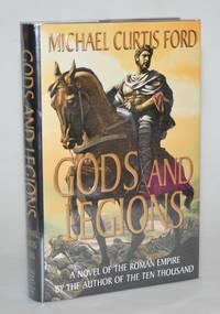 Gods and Legions: A Novel of the Roman Empire