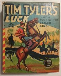 Tim Tyler's Luck and the Plot of the Exiled King by  Lyman (Big Little Books) YOUNG - First Edition, First Printing - 1939 - from Back in Time Rare Books, LLC and Biblio.co.uk