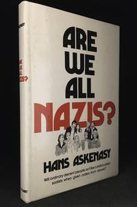 Are We All Nazis? by  Hans Askenasy - Hardcover - from Burton Lysecki Books, ABAC/ILAB (SKU: 140818)