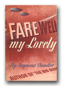 Farewell, My Lovely by  RAYMOND CHANDLER - First Edition - 1940 - from Peter L. Stern & Company, Inc. (SKU: 14249J)