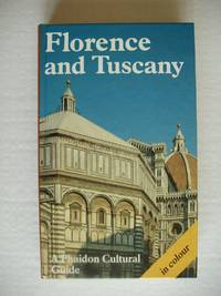 image of Florence and Tuscany -  A Phaidon Cultural Guide