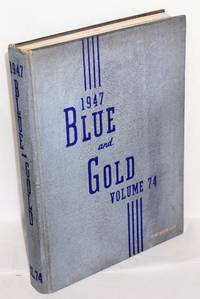 Blue and Gold vol. 74 (1947)