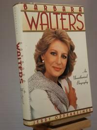 Barbara Walters: An Unauthorized Biography
