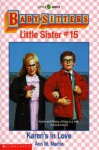 Karen's in Love (Baby-Sitters Little Sister, No. 15) by Ann M. Martin - Paperback - 1991-06-03 - from Books Express and Biblio.com