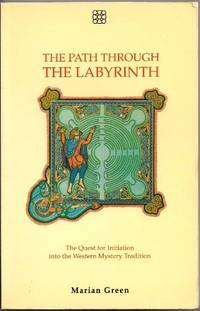 image of Path Through the Labyrinth: Quest for Self-initiation into the Western Mystery Tradition