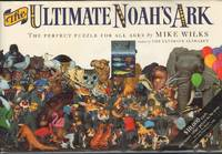 THE ULTIMATE NOAH'S ARK  The Perfect Puzzle for All Ages