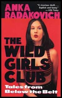 image of THE WILD GIRLS CLUB - Tales from Below the Belt