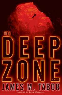The Deep Zone by James M. Tabor - Hardcover - 2012 - from ThriftBooks (SKU: G0345530616I2N00)