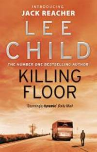 Killing Floor by Lee Child - 2010-07-01