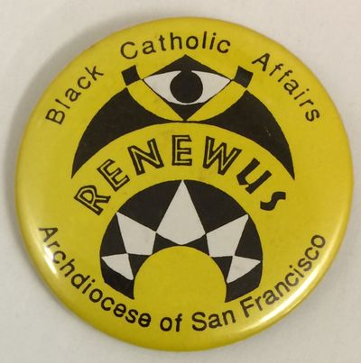 San Francisco: the Archdiocese, n.d.. 2.25 inch diameter pin, very good.