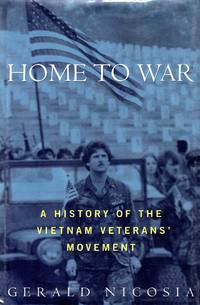 Home to War a History of the Vietnam Veterans Movement