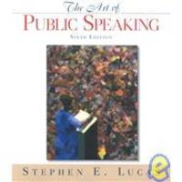 Art of Public Speaking (6th Edition) by Stephen E. Lucas - 1999-07-06
