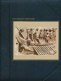The Ancient Mariners. The Seafarers. Time-Life