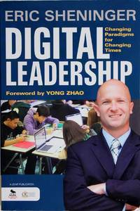 image of Digital Leadership: Changing Paradigms for Changing Times
