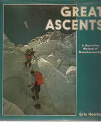 Great Ascents: A Narrative History of Mountaineering