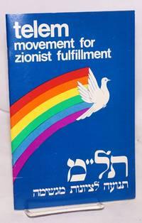 telem Movement for Zionist fulfillment