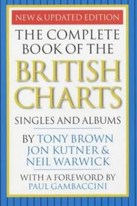 The Complete Book of the British Charts: Singles and Albums by  Neil Warwick - Paperback - from World of Books Ltd and Biblio.com