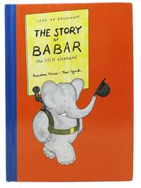 The STORY Of BABAR The Little Elephant.; Translated from the French by Merle S. Haas