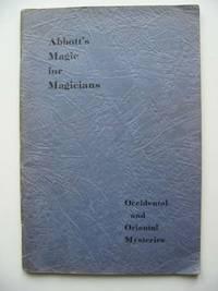 ABBOTT'S MAGIC FOR MAGICIANS