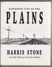 image of Dispersed City of the Plains With Joan Stone and J. William Carswell