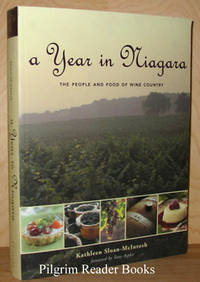 A Year in Niagara: The People and Food of Wine Country.