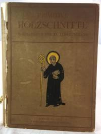 Primitive Holzschnitte; Einzelbilder des XV. jahrhunderts