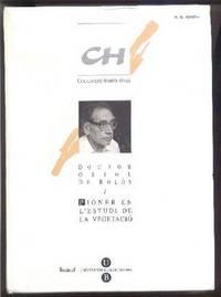 Doctor Oriol de Bolos -  Pioner en l'estudi de la vegetacio.  Acta Botanica Barcinonensia 45 ( 1998 )