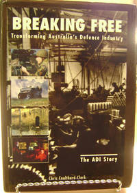 Breaking Free:   Transforming Australia's Defence Industry