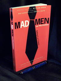 Mad men and philosophy - Nothing is as it seems - aus der Reihe: The blackwell philosophy and pop...