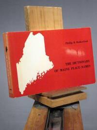 Dictionary of Maine Place Names