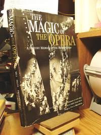 The Magic of the Opera