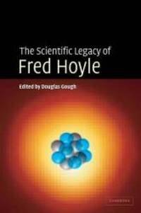 The Scientific Legacy of Fred Hoyle by Cambridge University Press - Hardcover - 2005-04-18 - from Books Express (SKU: 0521824486n)