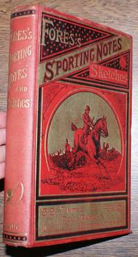 Fores's Sporting Notes & Sketches. A Quarterly Magazine Descriptive of British, Indian, Colonial and Foreign Sport. Volume XXII (22) 1905