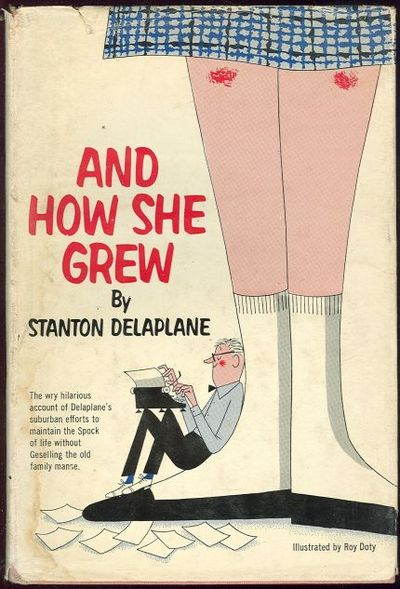 DELAPLANE, STANTON - And How She Grew